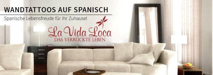 spanische wandtattoos spr che auf spanisch wandtattoo. Black Bedroom Furniture Sets. Home Design Ideas