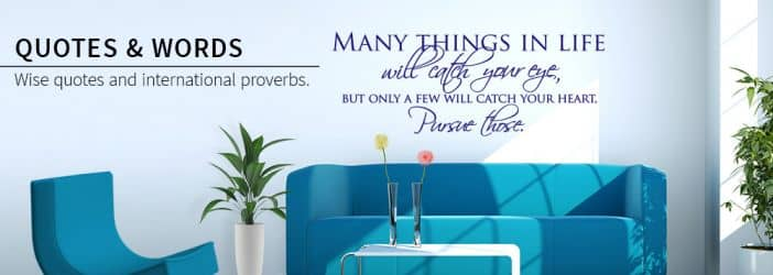 Inspirational wall stickers with famous quotes and proverbs.