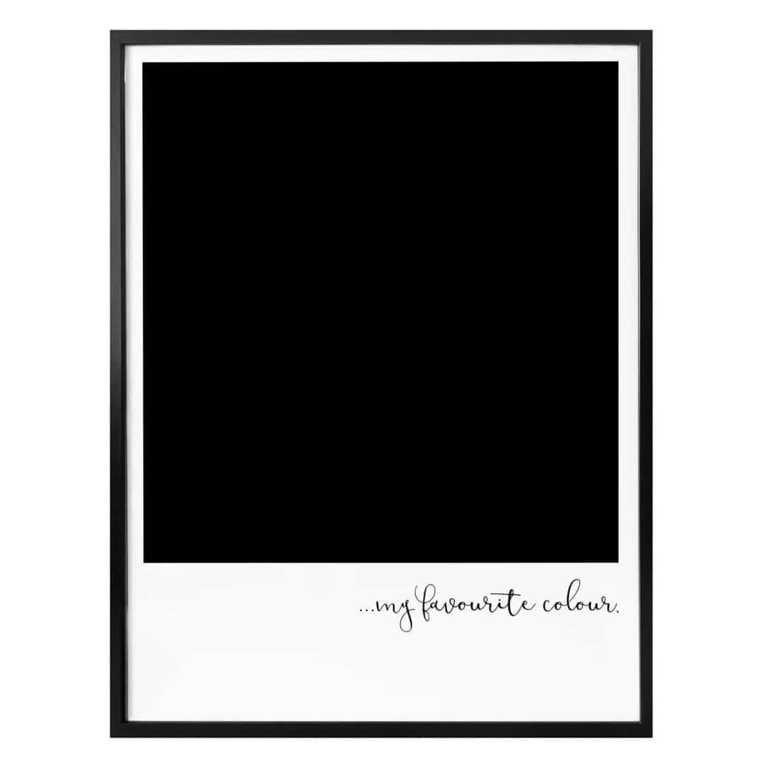 Poster My favourite colour - black