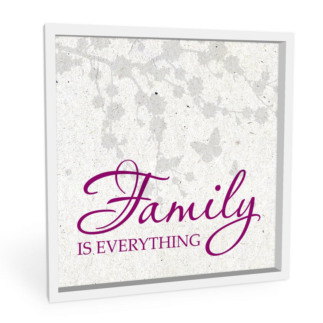 Wandbild Family is everything - quadratisch