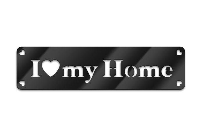 I love my home – Acrylglas