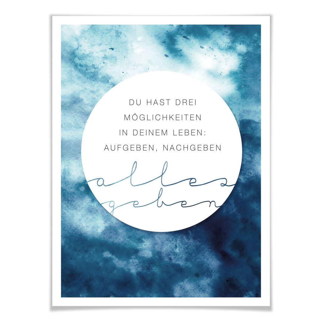 Poster Du hast drei Möglichkeiten in deinem Leben