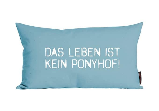 kissen das leben ist kein ponyhof wall. Black Bedroom Furniture Sets. Home Design Ideas