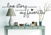 Wandtattoo - Every Love Story... 100x36 cm