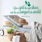 Sticker mural - Give a girl the right shoes... 1