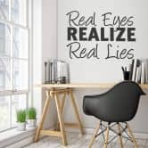 Wandtattoo Real Eyes Realize Real Lies 1