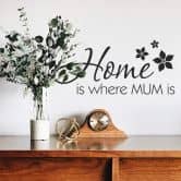 Wandtattoo Home is where Mum is