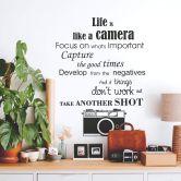 Wandtattoo Life is like a camera...