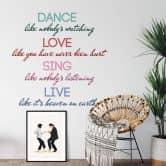 Muursticker Dance, love, sing, live