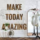 Fototapete - Make today amazing