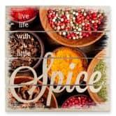 Stampa su legno - Live life with a little spice