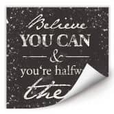 Wallprint Believe you can
