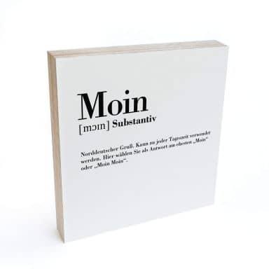 Holzbild zum Hinstellen - Grammatik - Moin - 15x15 cm