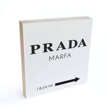 Holzbild zum Hinstellen - Prada Marfa - 15x15 cm