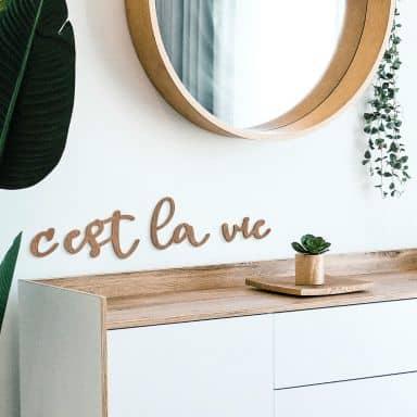 Holzbuchstaben Mahagoni C'est la vie