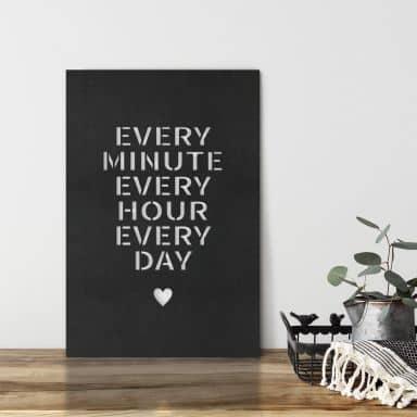 MDF - Holzdeko Every minute every hour every day