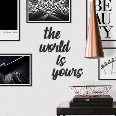 MDF Decoratie The World is Yours