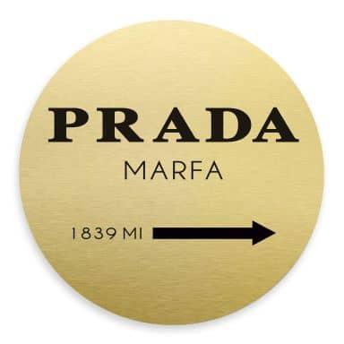Alu-Dibond mit Goldeffekt - Prada Marfa - Rund