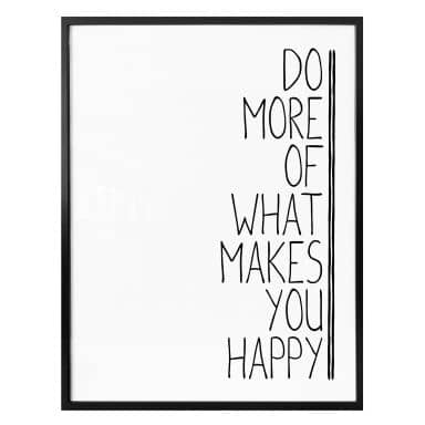 Affiche Do more of what makes you happy