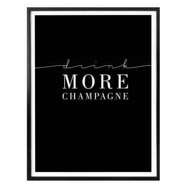 Affiche Drink more Champagne