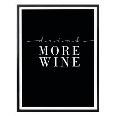 Affiche Drink more Wine