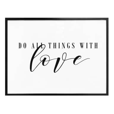 Plakat - Do all things with love