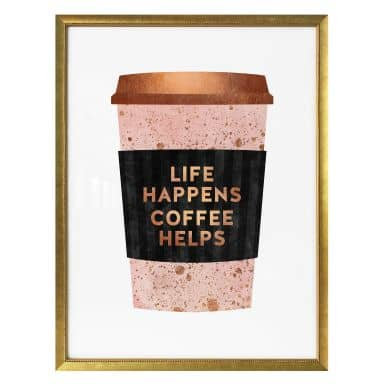 Poster Fredriksson - Life happens Coffee helps