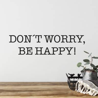 Don\'t worry, be happy. Wall sticker