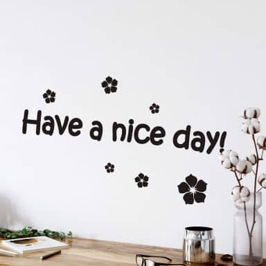 Adesivo murale - Have a nice day