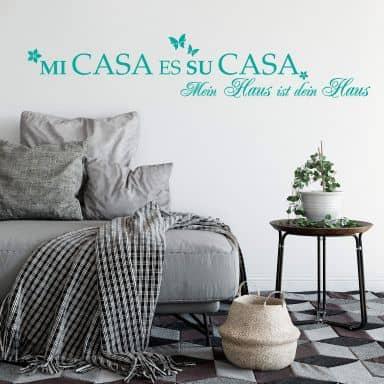 Wandtattoo Mi Casa Es Su Casa 1
