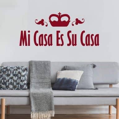 Mi Casa Es Su Casa 2 Wall sticker