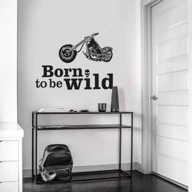 Wandtattoo Born to be wild