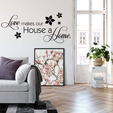 Sticker mural - Love makes our House a Home