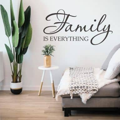 Family is everything Wall sticker
