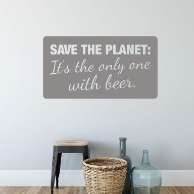 Save the Planet... Wall sticker