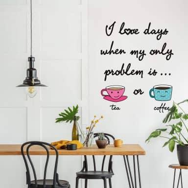 Wandtattoo Tea or Coffee