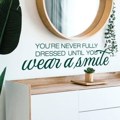 Wear a smile Wall sticker