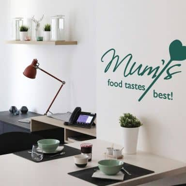 Mum´s food taste best! Wall sticker
