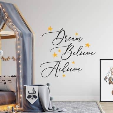 Muursticker Dream Believe Achieve - 2-kleurig