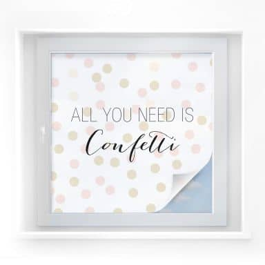 Sichtschutzfolie Confetti & Cream - All you need is confetti