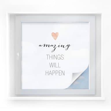 Sichtschutzfolie Confetti & Cream - Amazing things will happen