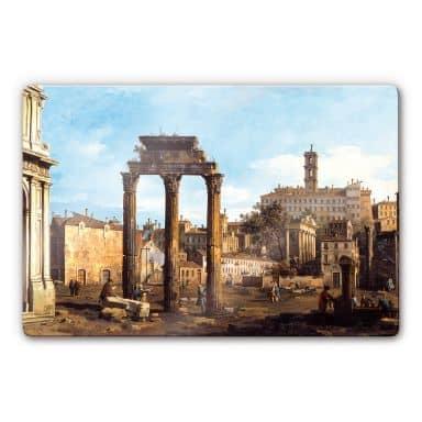 Glasbild Canaletto - Forum mit Tempel von Kastor und Pollux