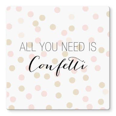 Glasbild Confetti & Cream - All you need is confetti