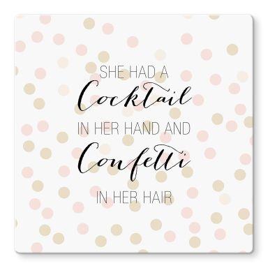 Glasbild Confetti & Cream - Cocktail in her Hand and Confetti in hair