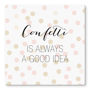Glasbild Confetti & Cream - Confetti is always a good idea