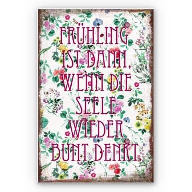 Wandbild Frühling ist dann, wenn man wieder bunt denkt
