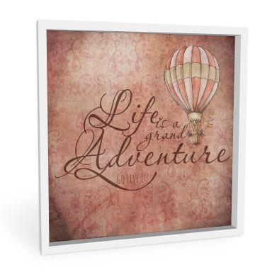 Wandbild Life is a grand adventure - quadratisch