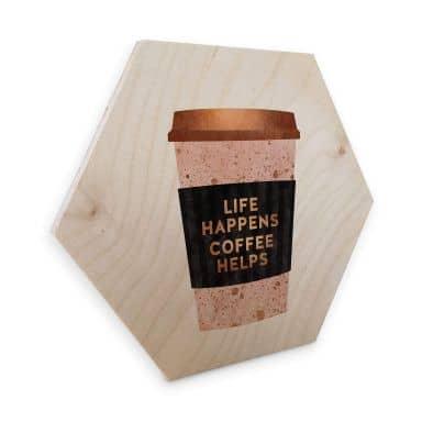 Hexagon - Holz Birke-Furnier Fredriksson - Life happens Coffe helps