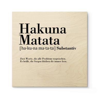 Holzbild Grammatik Hakuna Matata - Quadratisch