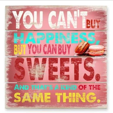 Tableau sur bois - You can't buy happiness